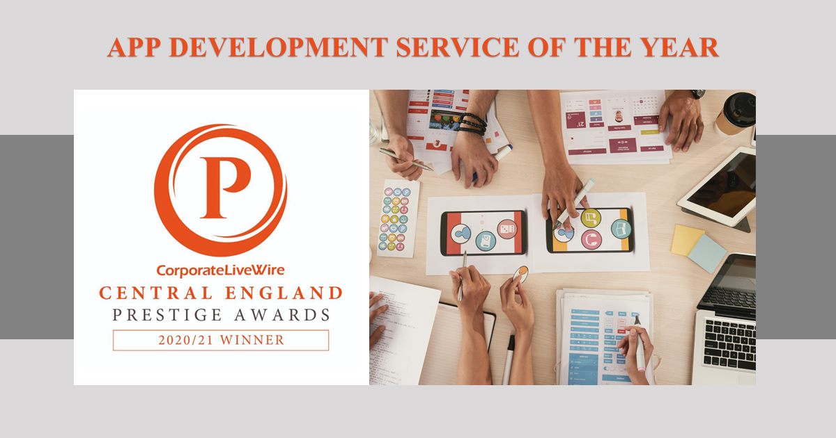 "delighted to win the prestigious 2020 / 2021 ""App Development Service of the Year"" award!"